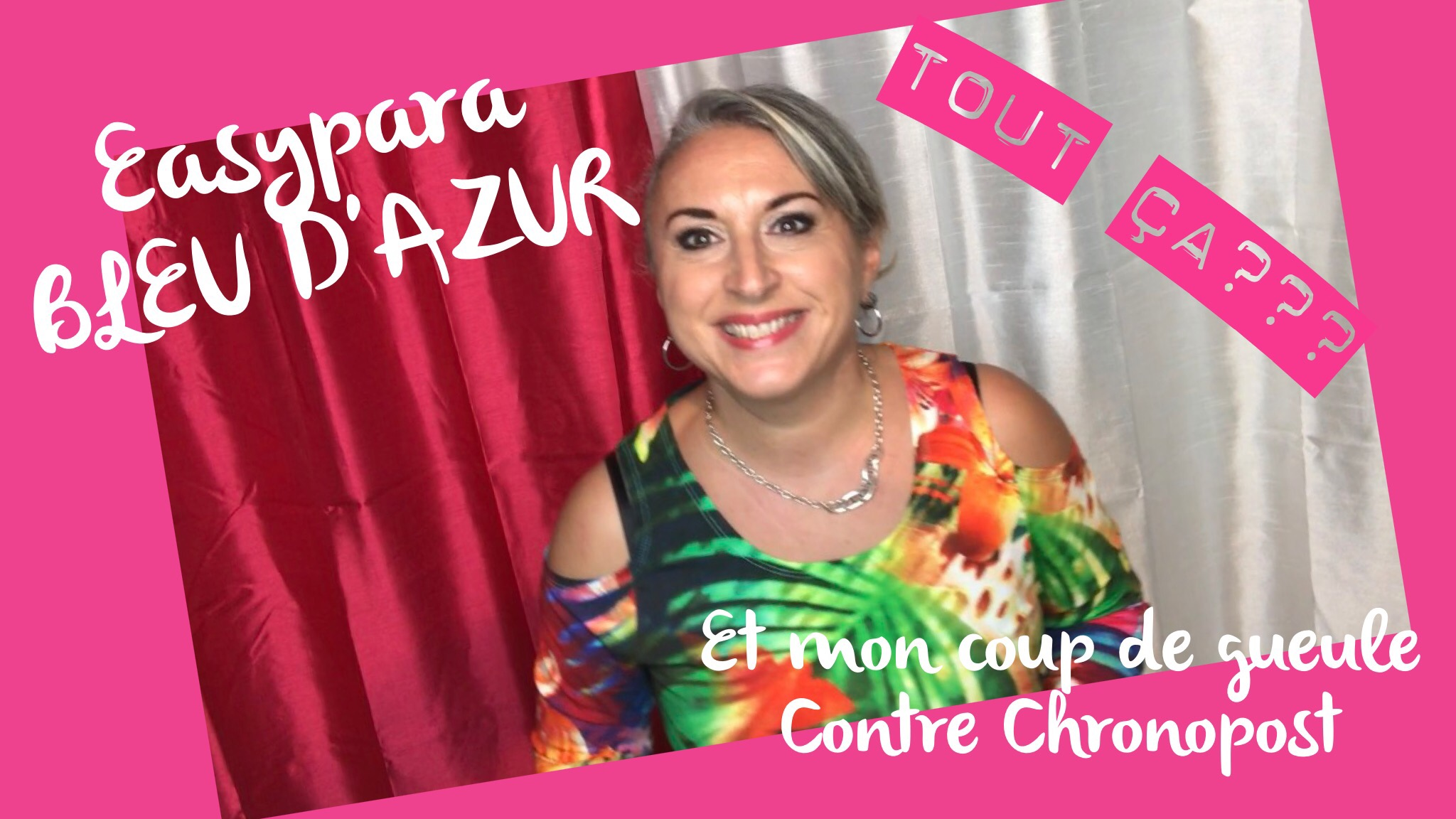 TheMouse sur YouTube: Haul Easypara, BLEU D'AZUR et coup de gueule contre Chronopost!