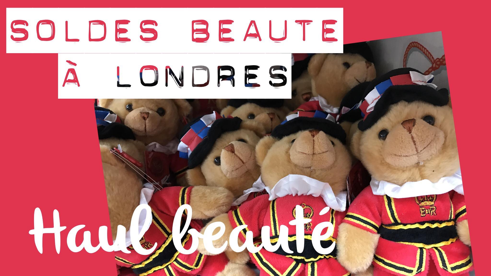 SOLDES: Les soldes beauté à Londres: c'est waouw!!!