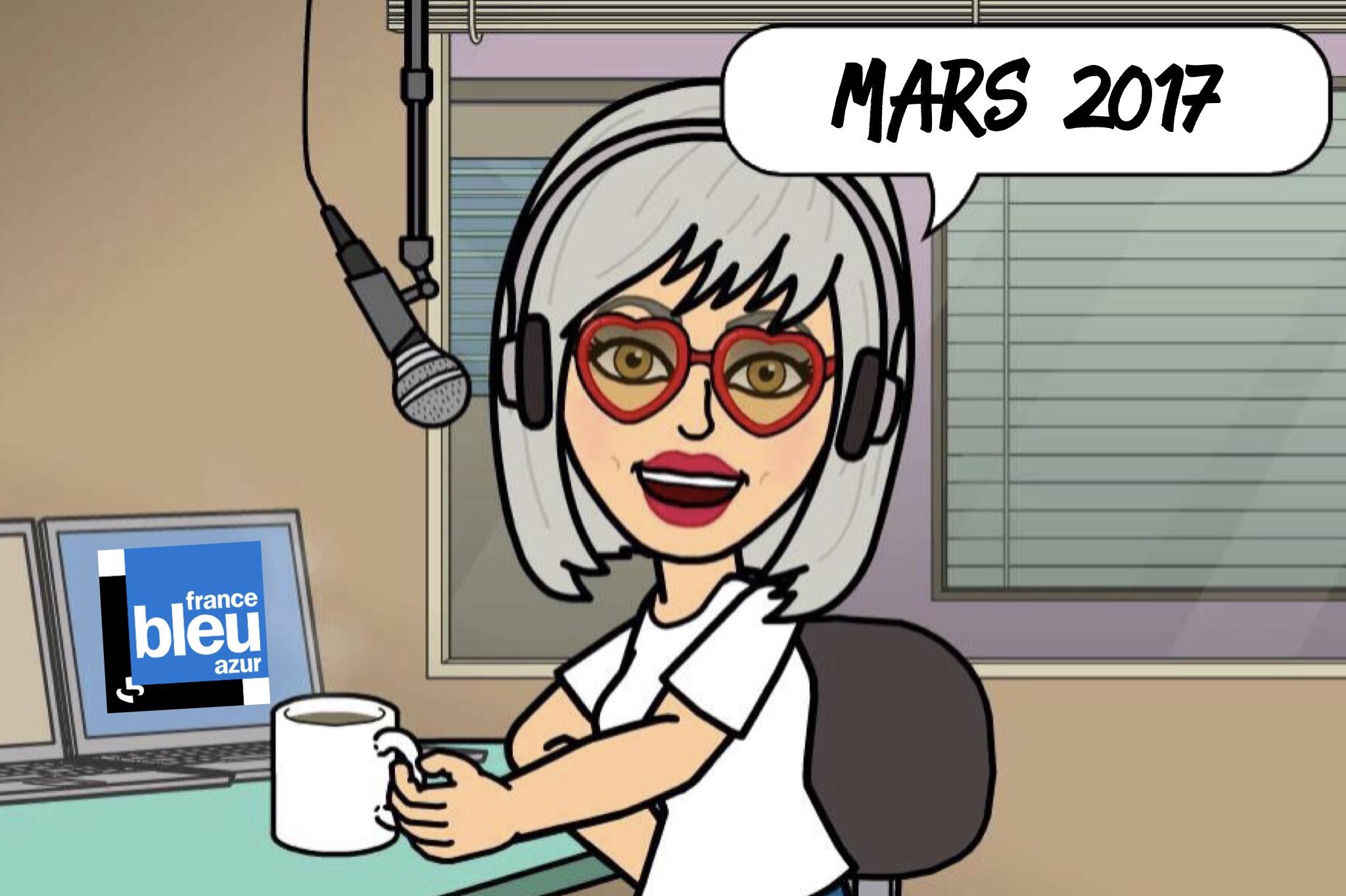 Mes chroniques à la radio sur France Bleu Azur… Mars 2017