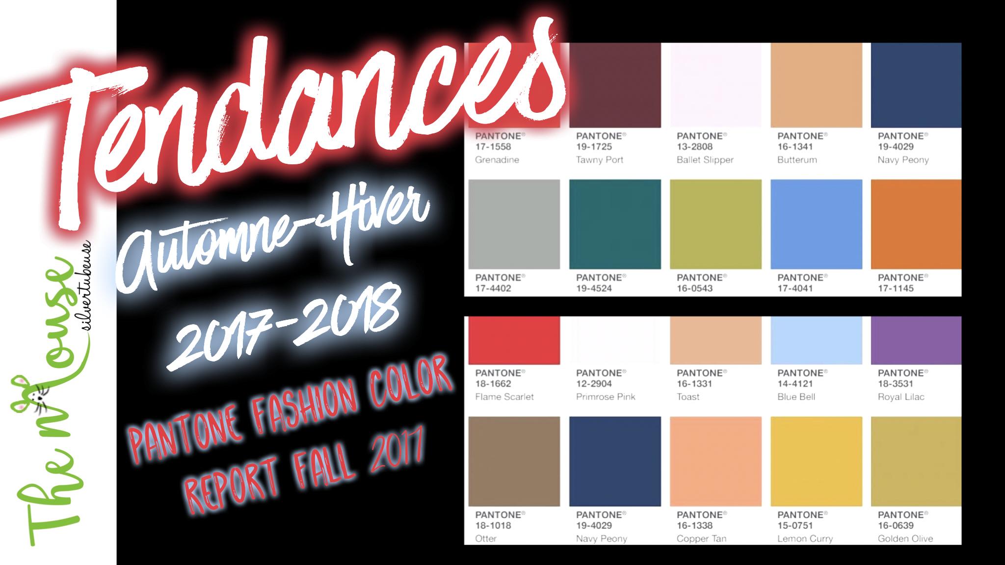 Les couleurs et tendances mode – beauté pour l'automne-hiver 2017/2018