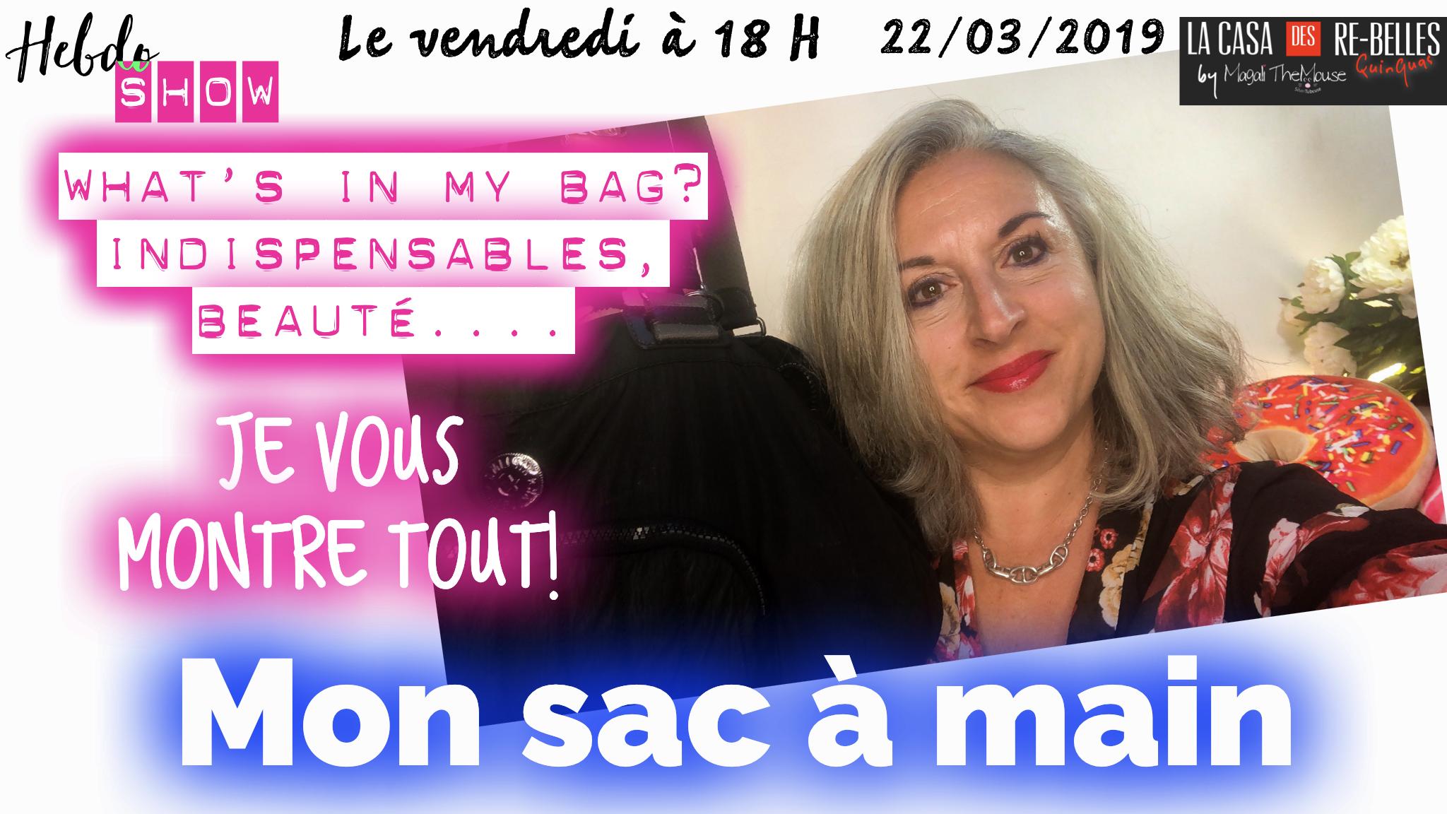 What's in my bag? Je vous montre tout: beauté, astuces, indispensables…