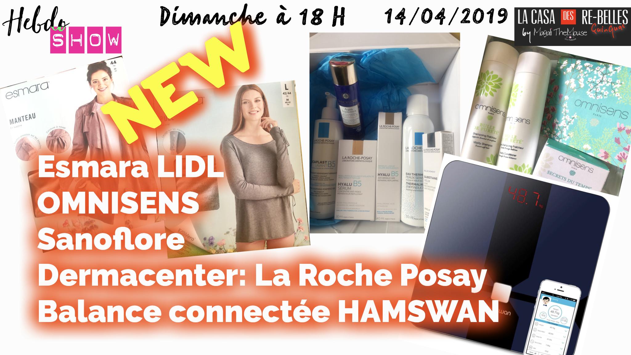 Nouveautés LIDL, La Roche Posay et Sanoflore (Diagnostic Dermacenter), balance connectée Hamswan, Omnisens