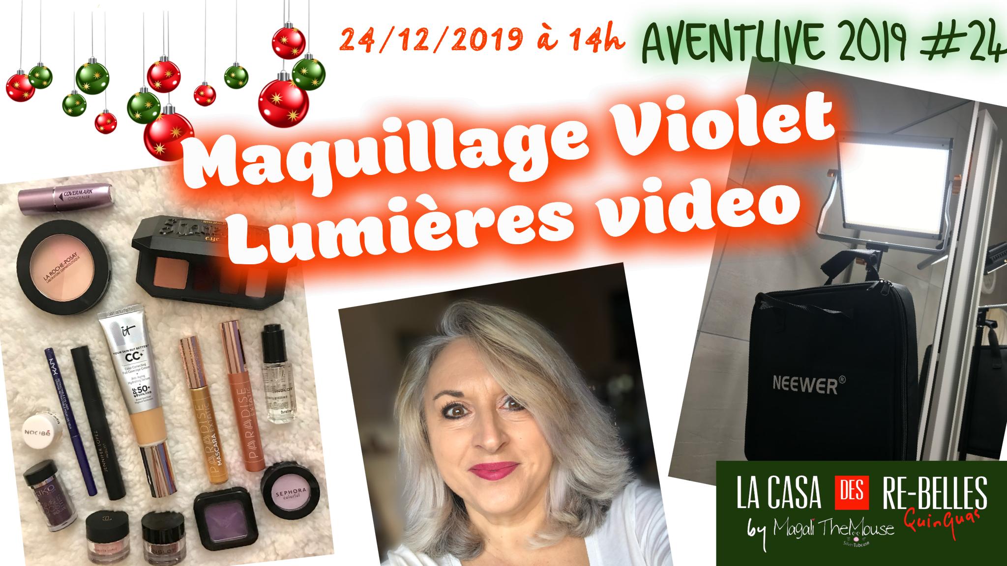 Maquillage violet… lumières video… bilan 2019