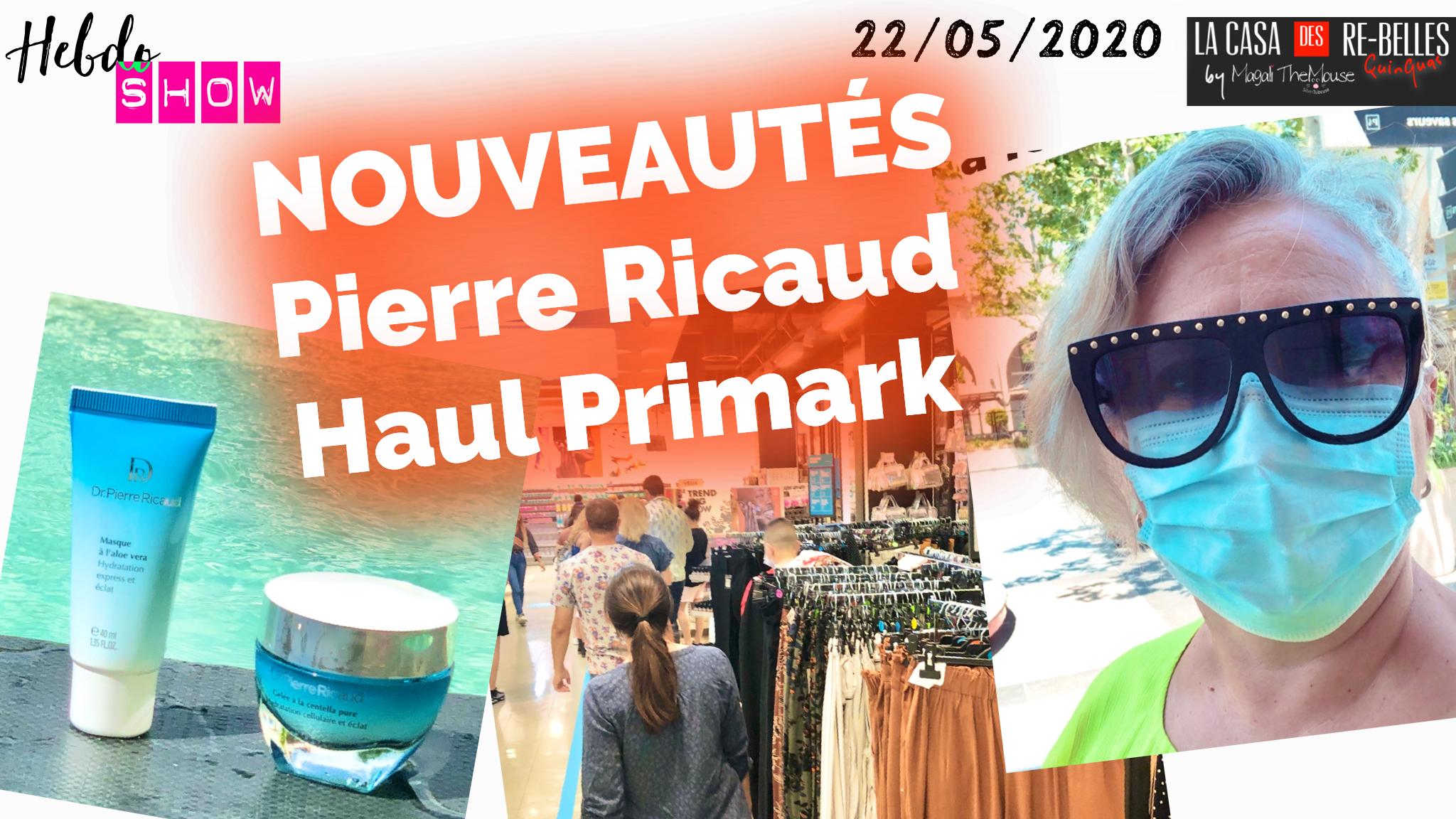 Nouveautés Pierre Ricaud et Haul Primark… 1ère sortie masquée!