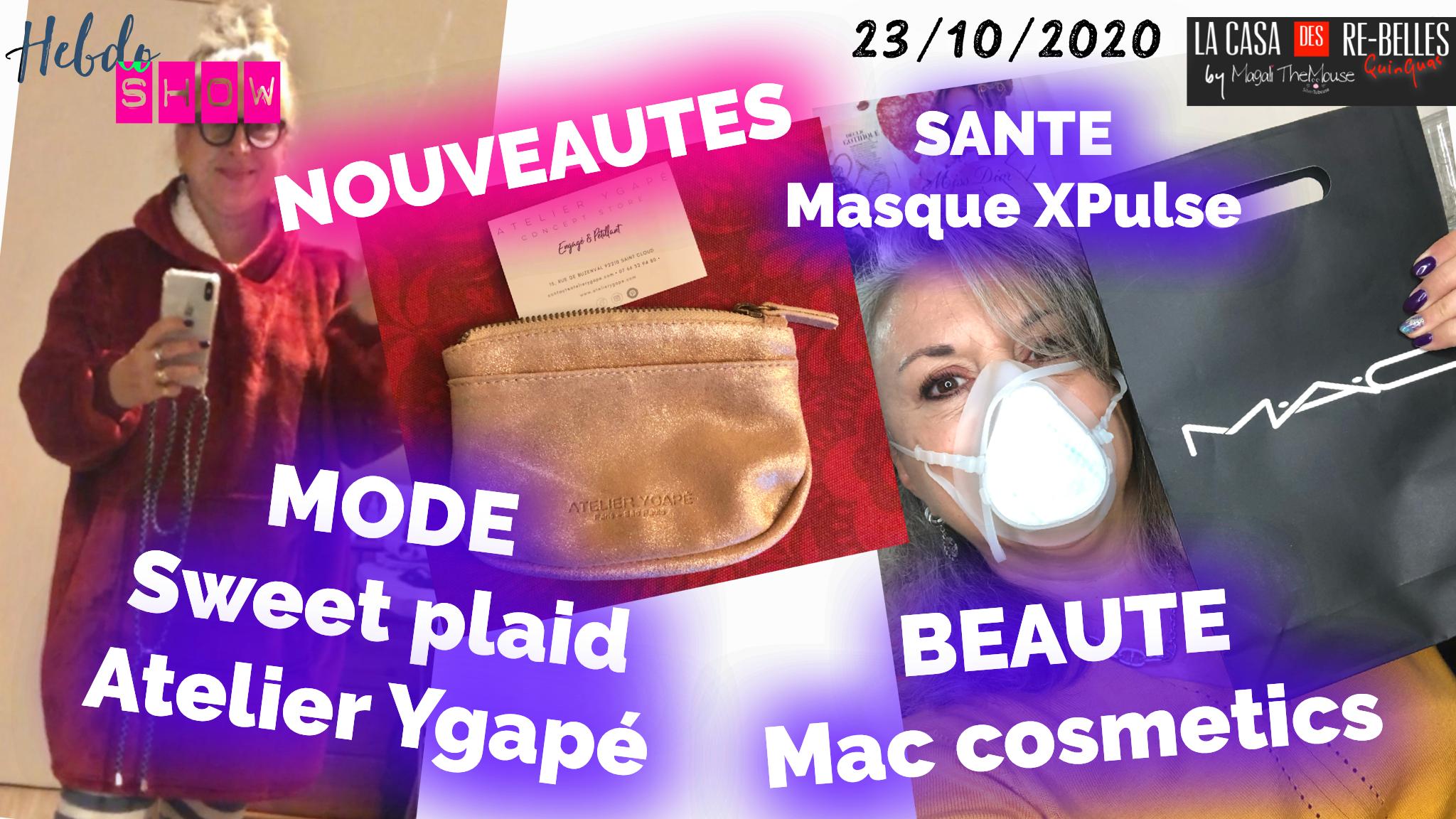 NOUVEAUTÉS: Mac cosmetics, atelier Ygapé, sweet plaid, xPulse