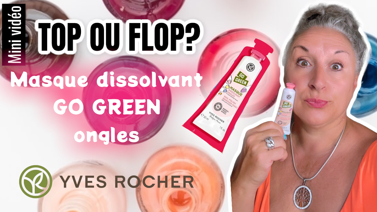Test du Masque Go Green dissolvant pour les ongles Yves Rocher